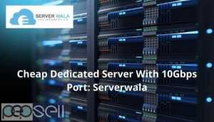 Cheap Dedicated Server With 10Gbps Port: Serverwala